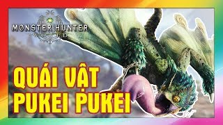 Monster Hunter World #3 : Tiêu Diệt PUKEI PUKEI , test vũ khí khác | game play