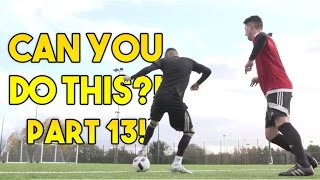 Learn FOUR Amazing Football Skills! CAN YOU DO THIS!? Part 13 | F2Freestylers
